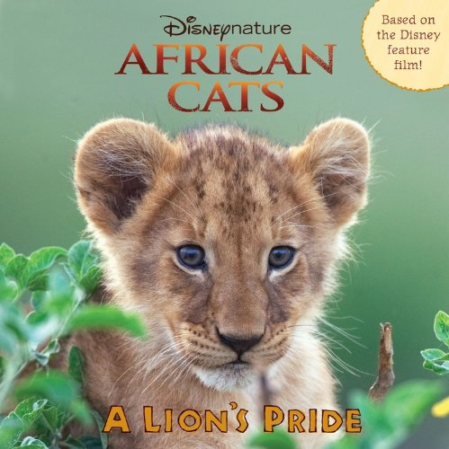 African Cats: A Lion's Pride (Disneynature African Cats)