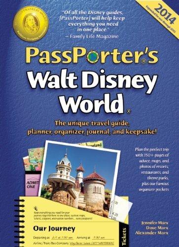 Read Online By Jennifer Marx - Passporter's Walt Disney World 2014: The Unique Travel Guide, Planner, Organizer, Journal, and Keepsake! (16 Spi) (12.2.2013) pdf epub