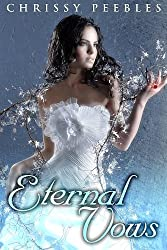 Eternal Vows - Book 1 (A paranormal, fantasy, time travel romance) (The Ruby Ring Saga)