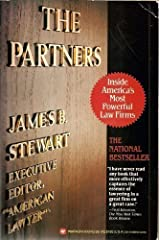 The Partners: Inside America's Most Powerful Law Firms by Stewart, James B. (April 1, 1984) Paperback Paperback