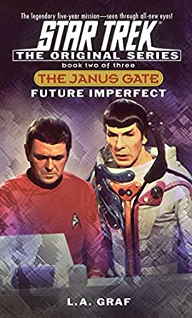 future imperfect the janus gate book two star trek the original series 2 ebook. Black Bedroom Furniture Sets. Home Design Ideas