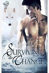 Surviving the Change Kindle Edition