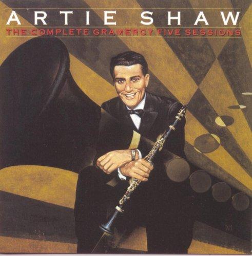 Artie Shaw - Artie Shaw The Complete Gramercy Five Sessions - Zortam Music