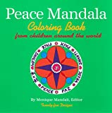The Peace Mandala Coloring Book, Monique Mandali, 1585920614