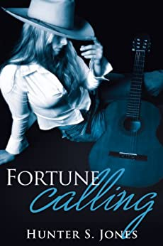 Fortune Calling: The Story of Dallas Fortune. (The Fortune Series Book 1) by [Jones, Hunter S.]