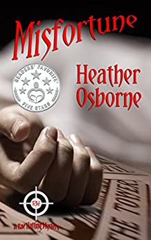 Misfortune (Rae Hatting Mysteries Book 2) by [Osborne, Heather]