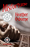 Misfortune (Rae Hatting Mysteries Book 3)
