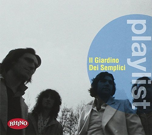 il giardino dei semplici - Playlist Il Giardino Dei Semplici By Il Giardino Dei Semplici - Zortam Music