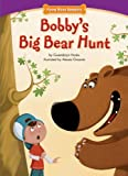 Bobby's Big Bear Hunt, Gwendolyn Hooks, 1936163470