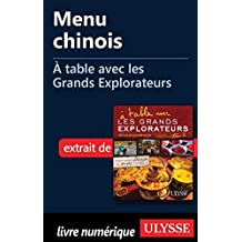 Menu chinois - À table avec les Grands Explorateurs (French Edition)