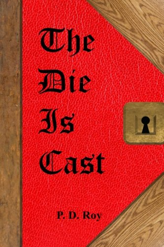 (The Die Is Cast (The Order of Right) (Volume 2))