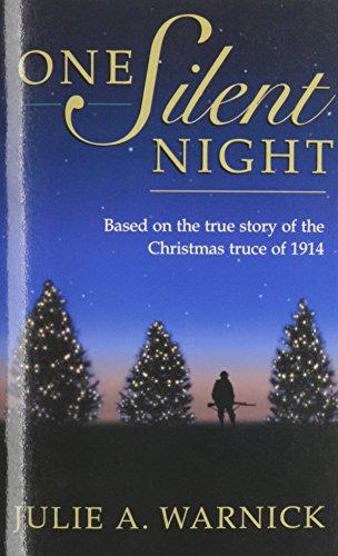 One Silent Night (Silent Night Story World War 1 Christmas Truce)