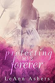 Protecting His Forever (Forever Series Book 1)