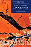A Dictionary of Geography, Susan Mayhew, 0199231818