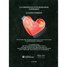 La Formation En Echographie Cardiaque: le Guide Complet