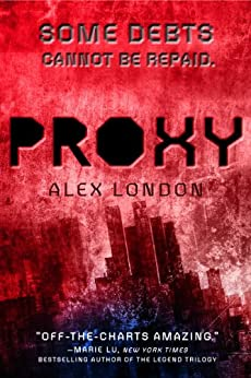Proxy by [London, Alex]