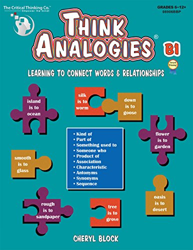 Think Analogies, Level B, Book 1: Learning to Connect Words & Relationships, Grades 6-8