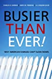 Busier Than Ever!, Charles N. Darrah and James M. Freeman, 0804754926