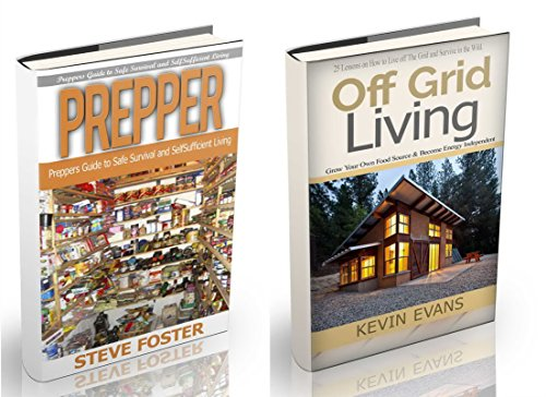 Prepper: 2 In 1: Prepper And Off Grid Living. Preppers Guide For Self