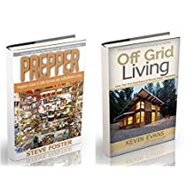 Prepper: 2 in 1: Prepper and Off Grid Living. Preppers Guide for Self-sufficient Living and how to Survive in the Wild (prepping, off grid, save life, preppers pantry, off grid living, help self)