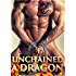 I Unchained A Dragon