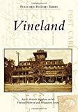 Vineland, Arjorie Moniodis Ingraham and The Vineland Historical and Antiquarian Society, 1467121770