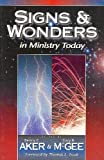 img - for Signs & Wonders in Ministry Today book / textbook / text book