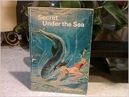 secret under the sea by gordon r. dickson (1960-08-01)