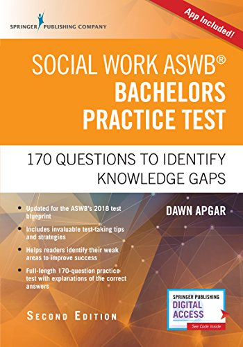 Social Work ASWB Bachelors Practice Test, Second Edition: 170 Questions to Identify Knowledge Gaps