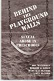 img - for Behind the Playground Walls: Sexual Abuse in Preschools by Jill Waterman PhD (1993-01-22) book / textbook / text book