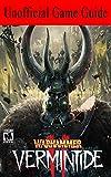 Warhammer Vermintide 2: Unofficical Game Guide
