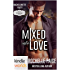 Passion, Vows & Babies: Mixed Into Love: A Bachelorette Party Series Novella (Kindle Worlds Novella)