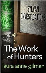 Work of Hunters (Sylvan Investigations Book 3)