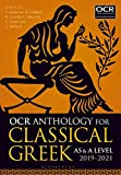 OCR Anthology for Classical Greek AS and A Level: 2019-21 (As & a Level 2019-21)