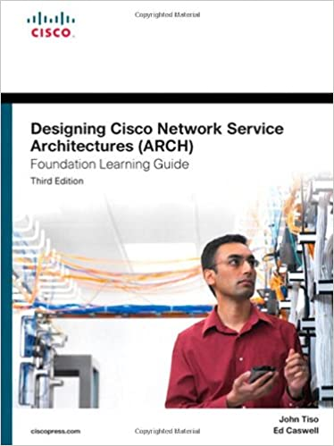 Book Designing Cisco Network Service Architectures (ARCH) Foundation Learning Guide: (Ccdp Arch 642-874) (Foundation Learning Guides)