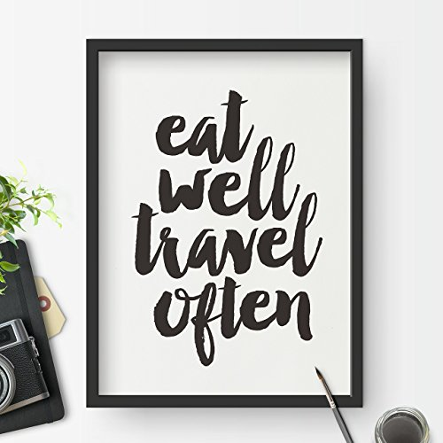 Eat Well Travel Often Inspirational Print Home Decor Typography Poster Wall Art