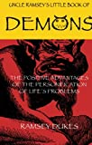 The Little Book of Demons: The Positive Advantages of the Personification of Lifes Problems