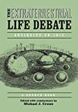 Extraterrestrial Life Debate, Antiquity to 1915: A Source Book