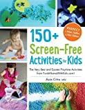 150+ Screen-Free Activities for Kids: The Very Best and Easiest Playtime Activities from FunAtHomeWithKids.com!