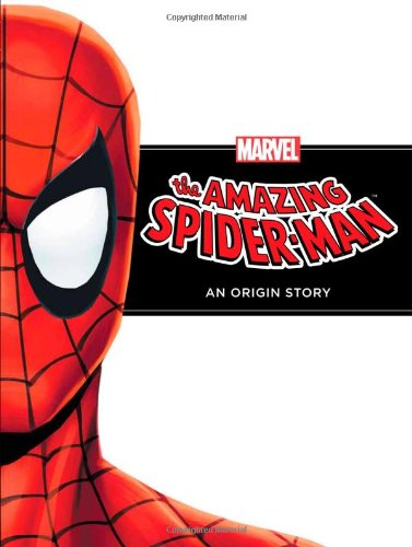 Read Online The Amazing Spider-Man: An Origin Story (Marvel Origin Story) PDF