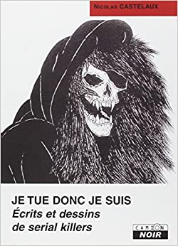 Je tue donc je suis (French Edition)