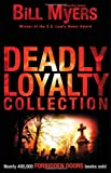 Deadly Loyalty Collection (Forbidden Doors)