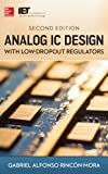 Analog IC Design with Low-Dropout Regulators, Second Edition