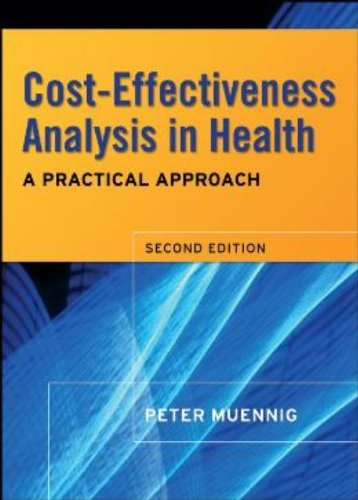 Cost-Effectiveness Analysis in Health: A Practical Approach by Jossey-Bass