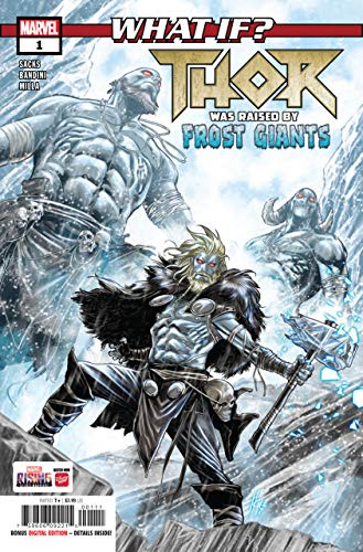 What If? Thor #1 - .Thor Was Raised By Frost Giants? (2018) #1 VF/NM