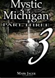 Mystic Michigan, Mark Jager, 0967246415
