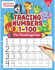 Tracing Numbers 1-100 For Kindergarten: Number Practice Workbook To Learn The Numbers From 0 To 100 For Preschoolers & Kindergarten Kids Ages 3-5!