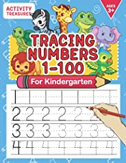Tracing Numbers 1-100 For Kindergarten: Number Practice Workbook To Learn The Numbers From 0 To 100 For Presch