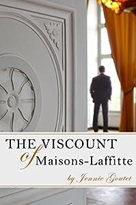 The Viscount Of Maisons-laffitte by Jennie Goutet ebook deal