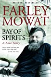 Bay of Spirits, Farley Mowat, 0771065051
